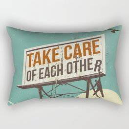 TAKE CARE OF EACH OTHER Rectangular Pillow