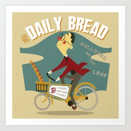 His Daily Bread Art Print