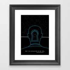 Meet you in Malkovich in one hour Framed Art Print