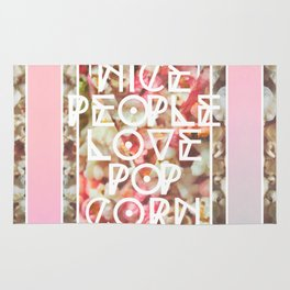 Nice People Love Popcorn Rug