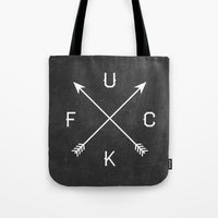 fuck you Tote Bags featuring Fuck by Text Guy