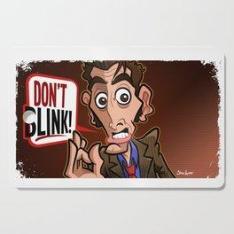 Don't Blink Cutting Board