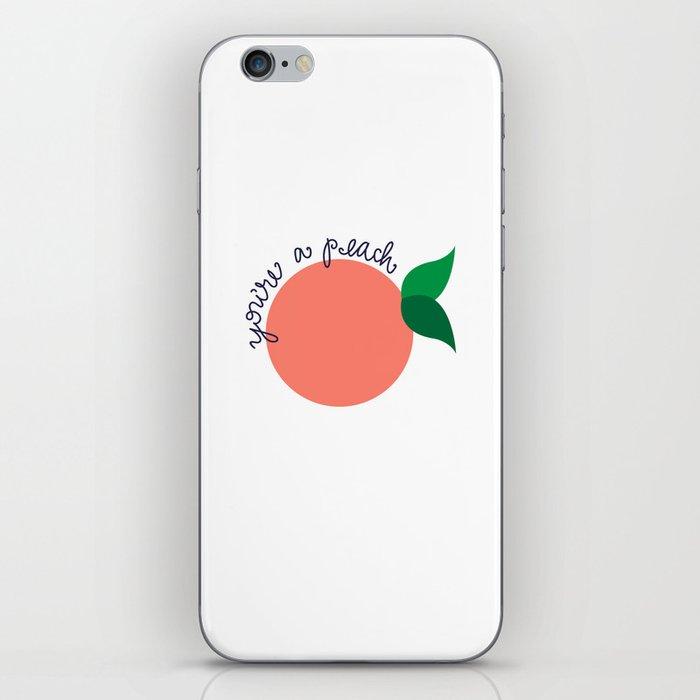 You're A Peach iPhone Skin