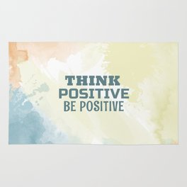 Think positive, Be positive Rug