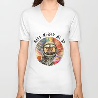 nasa V-neck T-shirts featuring NASA Messed Me Up by Collage Calamity