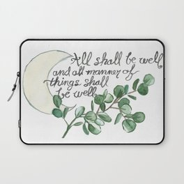 All Shall Be Well Laptop Sleeve