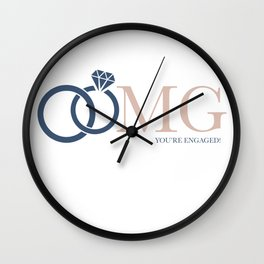 OMG You're Engaged! Wall Clock