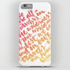 We are all travelers... iPhone 6s Plus Slim Case