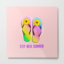 Step into Summer! Metal Print