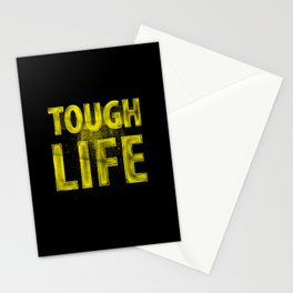 TOUGH LIFE Stationery Cards