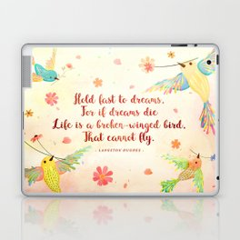 Hold fast to dreams Laptop & iPad Skin