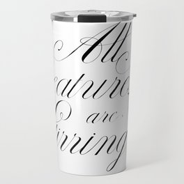 'All Creatures are Stirring' Hand lettering Travel Mug