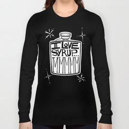 I Love Syrup Long Sleeve T-shirt