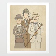 The Detectives - Miss Marple, Sherlock Holmes, Hercule Poirot Art Print