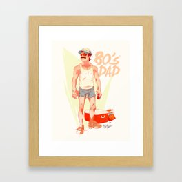 The 80's Dad Framed Art Print