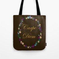 carpe diem Tote Bags featuring Carpe Diem by Pendientera