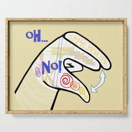 ASL Oh NO! Serving Tray