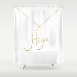 Hope pendant Shower Curtain