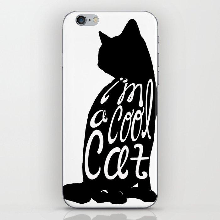 I'm A Cool Cat iPhone Skin