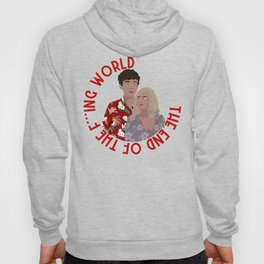 The ENd Of The F***ing World Hoody