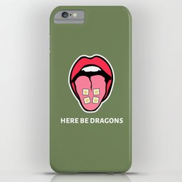 Here Be Dragons iPhone Case
