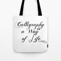calligraphy Tote Bags featuring Calligraphy by muffa