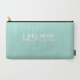 Blue I Believe In Miracles Carry-All Pouch