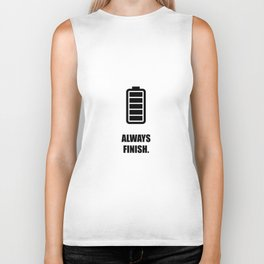 Lab No.4 -Always Finish Business Quotes poster Biker Tank