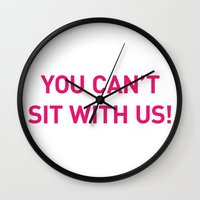 mean girls Wall Clocks featuring Mean Girls #10 – Sit Pink by Enyalie