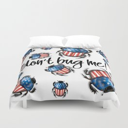 Don't Bug Me – USA Flag beetle Duvet Cover
