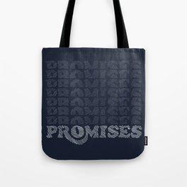 Promises Promises Tote Bag