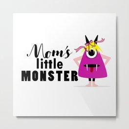 Mom's little monster design Metal Print