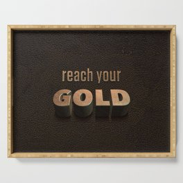 reach your GOLD Serving Tray