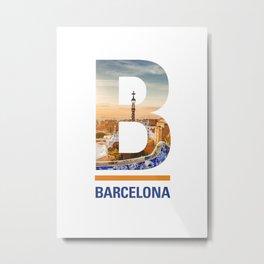 B-arcelona Metal Print