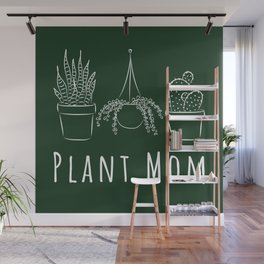 Plant Mom - white Wall Mural