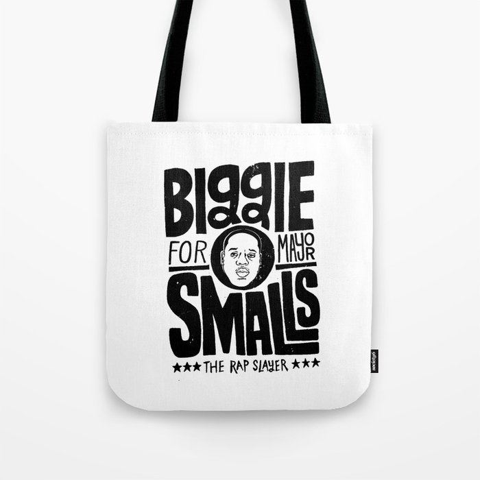 Biggie Smalls for Mayor Tote Bag