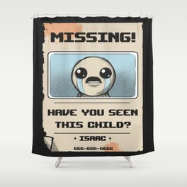 Missing Poster Shower Curtain