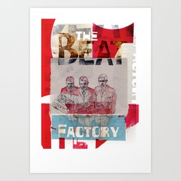 THE BEAT FACTORY Art Print