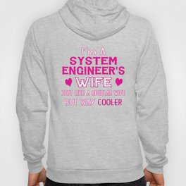 System Engineer's Wife Hoody