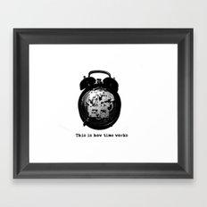 How time works Framed Art Print