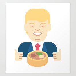 Trumpation - Best Taco Bowl Art Print