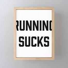 Running Sucks Funny Cardio Fitness Workout Framed Mini Art Print