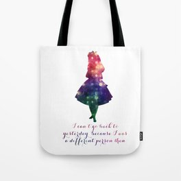 Alice can't go back to yesterday Tote Bag