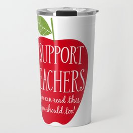 I Support Teachers (apple) Travel Mug