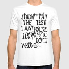 I Did Not Fail MEDIUM White Mens Fitted Tee