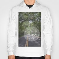 not all who wander Hoodies featuring Not all those who wander... by AnchorMySoul