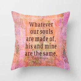 Love romantic couple quote Emily Bronte Throw Pillow