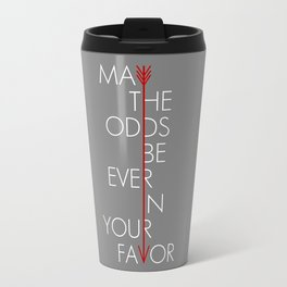 May The Odds Be Ever In Your Favor Travel Mug
