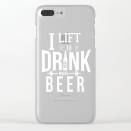 I Lift To Drink More Beer Funny Gym T-Shirt Workout Tee Clear iPhone Case