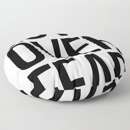 Love over fear Floor Pillow